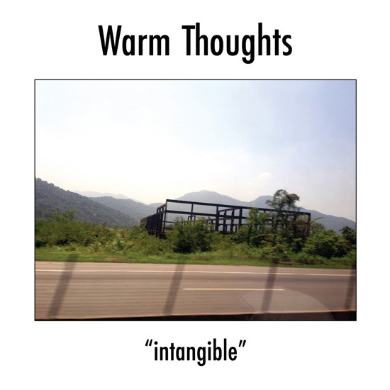 Warm Thoughts - Intangible